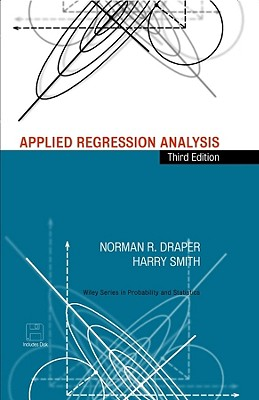 Applied Regression Analysis - Draper, Norman R, and Smith, H, and Smith, Harry
