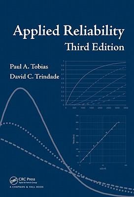 Applied Reliability - Tobias, Paul A, and Trindade, David