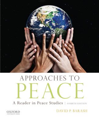 Approaches to Peace - Barash, David P, PH.D.