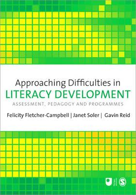 Approaching Difficulties in Literacy Development: Assessment, Pedagogy and Programmes - Fletcher-Campbell, Felicity, Dr. (Editor)