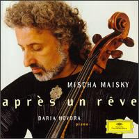 Après un rêve - Daria Hovora (piano); Mischa Maisky (cello)