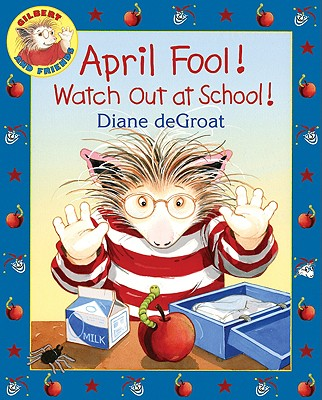 April Fool! Watch Out at School! -
