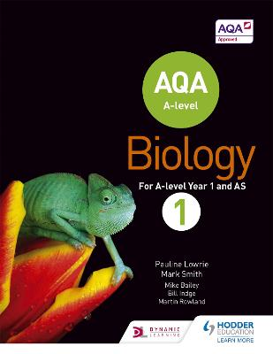 AQA A Level Biology Student Book 1 - Lowrie, Pauline, and Smith, Mark
