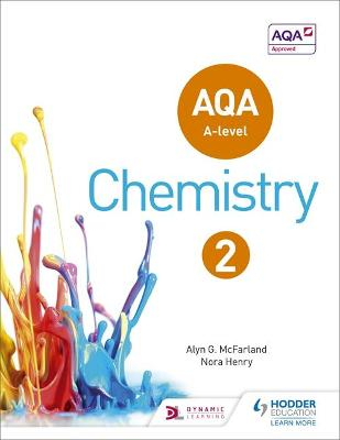 AQA A Level Chemistry Student Book 2 - McFarland, Alyn G., and Henry, Nora