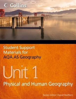 AQA AS Geography Unit 1: Physical and Human Geography - Banks, Philip, and Ward, Ruth, and Redfern, David (Series edited by)