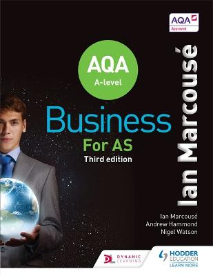 AQA Business for AS (Marcouse) - Marcouse, Ian, and Watson, Nigel, and Hammond, Andrew