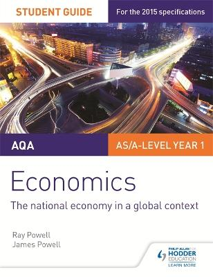 AQA Economics Student Guide 2: The national economy in a global context - Powell, Ray, and Powell, James
