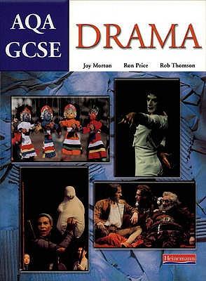 AQA GCSE Drama - Price, Ron, and Morton, Joy, and Thomson, Rob