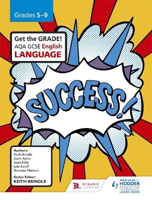 AQA GCSE English Language Grades 5-9 Student Book - Brindle, Keith, and Aykin, Susan, and Eddy, Steve