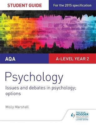 AQA Psychology Student Guide 3: Issues and debates in psychology; options - Marshall, Molly