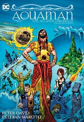 Aquaman: The Atlantis Chronicles Deluxe Edition - David, Peter