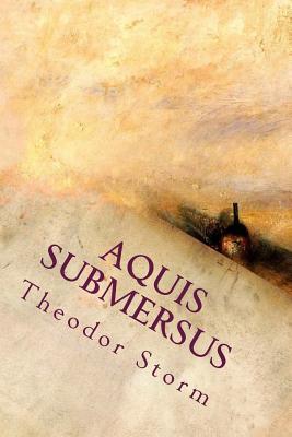 Aquis Submersus - Storm, Theodor