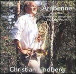 Arabenne and other trombone concertos from the North
