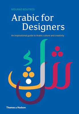 Arabic for Designers - Boutros, Mourad