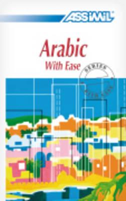 Arabic with Ease - Schmidt, J J, and Geist, Stephen (Translated by)