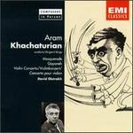 Aram Khachaturian: Masquerade; Gayaneh; Violin Concerto