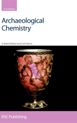 Archaeological Chemistry: Rsc - Pollard, A Mark