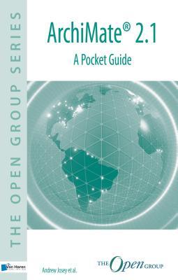 Archimate(r) 2.1: A Pocket Guide - Van Haren Publishing (Editor)