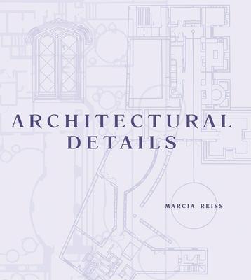 Architectural Details - Reiss, Marcia