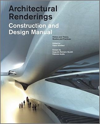 Architectural Renderings: Construction and Design Manual - Schillaci, Fabio