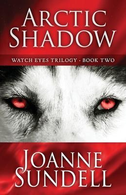 Arctic Shadow - Sundell, Joanne