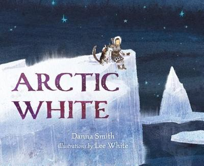 Arctic White - Smith, Danna