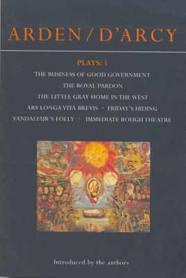 Arden & D'Arcy Plays 1 - Arden, John, and D'Arcy, Margaretta