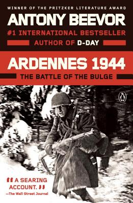 Ardennes 1944: The Battle of the Bulge - Beevor, Antony