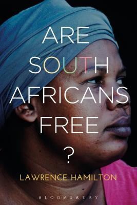 Are South Africans Free? - Hamilton, Lawrence