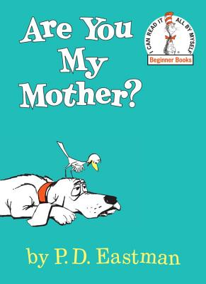 Are You My Mother? - Eastman, P D