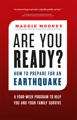 Are You Ready?: How to Prepare for an Earthquake - Mooney, Maggie