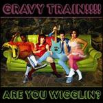 Are You Wigglin?