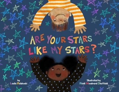 Are Your Stars Like My Stars? - Helakoski, Leslie