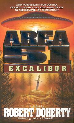 Area 51: Excalibur - Doherty, Robert