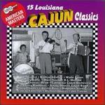 Arhoolie Presents American Masters, Vol. 3: 15 Louisiana Cajun Classics