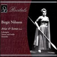 Arias & Scenes from Lohengrin, Tristan und Isolde, Turandot - Astrid Varnay (vocals); Birgit Nilsson (soprano); Franco Corelli (vocals); Hermann Uhde (vocals);...