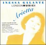 Arietta - Inessa Galante (vocals); London Musici; Mark Stephenson (conductor)