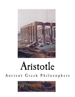 Aristotle: Ancient Greek Philosophers - Taylor, A E