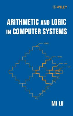 Arithmetic and Logic in Computer Systems - Lu, Mi