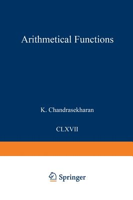 Arithmetical Functions - Chandrasekharan, Komaravolu