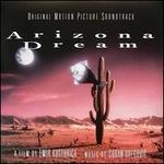 Arizona Dream [Original Motion Picture Soundtrack]