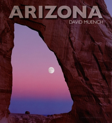 Arizona - Muench, David (Photographer)