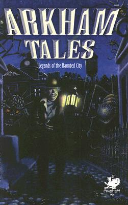 Arkham Tales: Legends of the Haunted City - Ambuehl, James