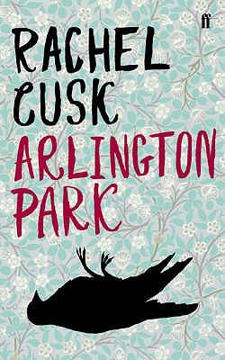 Arlington Park - Cusk, Rachel