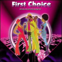 Armed and Extremely Dangerous - First Choice