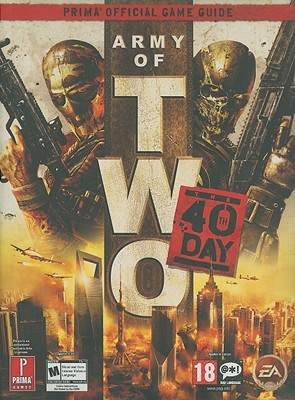 Army of Two: The 40th Day - Knight, David, and Knight, Michael