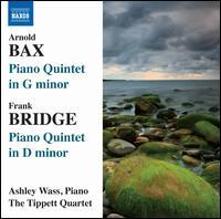 Arnold Bax, Frank Bridge: Piano Quintets - Ashley Wass (piano); Tippett Quartet