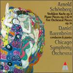 Arnold Schönberg: Verklärte Nacht; Piano Pieces Opp 11 & 19; Five Orchestral Pieces Op 16