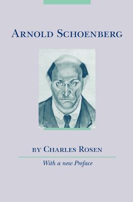 Arnold Schoenberg - Rosen, Charles