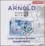 Arnold: Symphonies No. 1 & No. 2